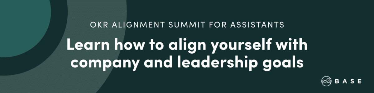 OKR Alignment Summit: Goal Setting for Executive Assistants